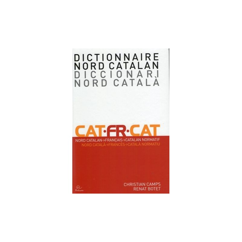 Dictionnaire nord catalan Christian Camps Renat Botet