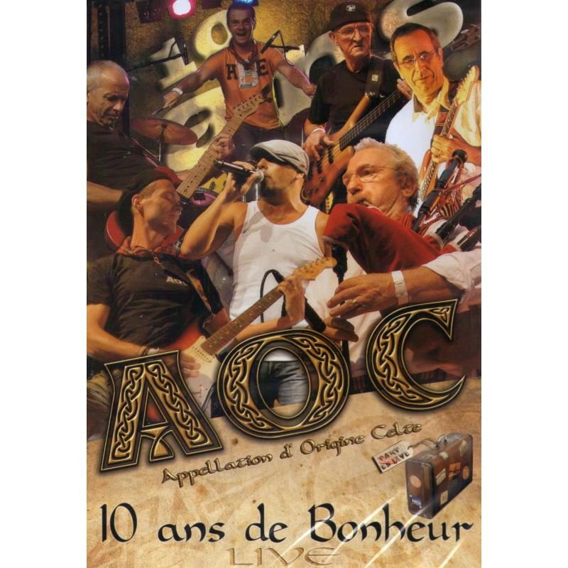 AOC 10 ans de bonheur live