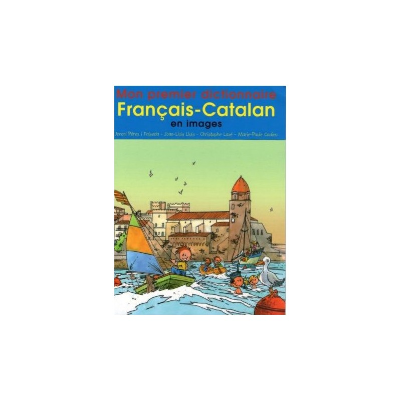 Mon premier dictionnaire Français-Catalan