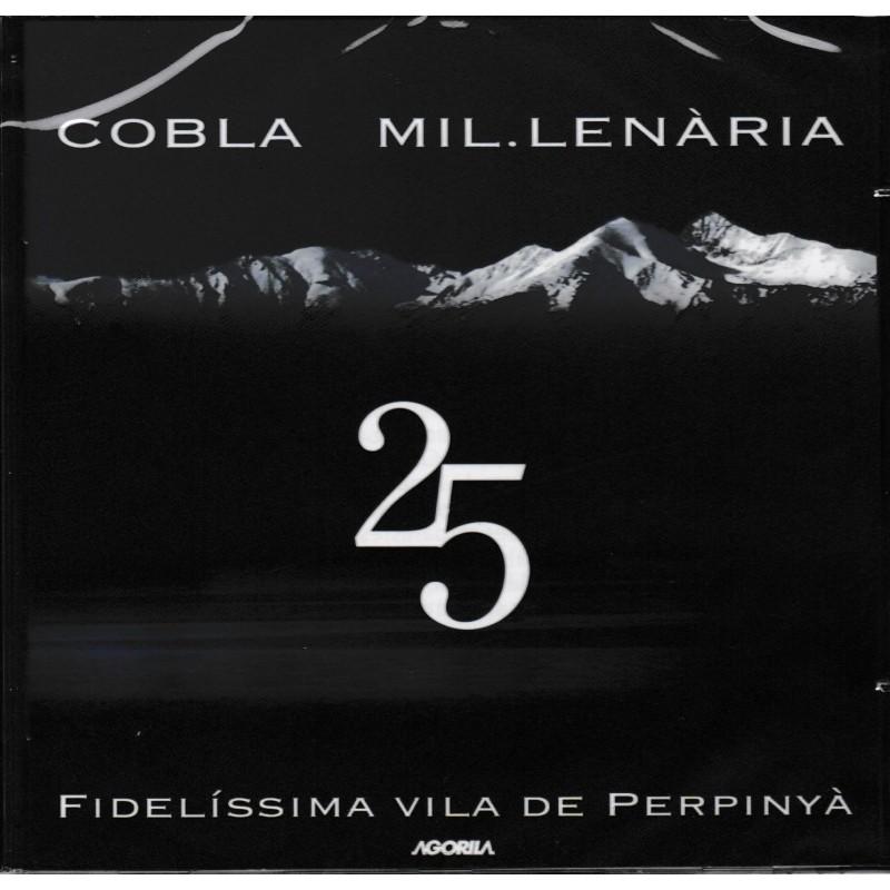 Cobla Mil.lenària 25 fidelissima vila de Perpinyà