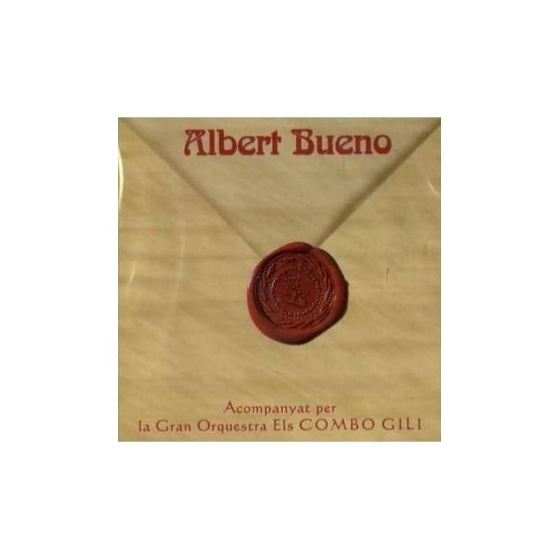 Albert Bueno Accompanyat per La Gran Orquestra Els Combo Gili