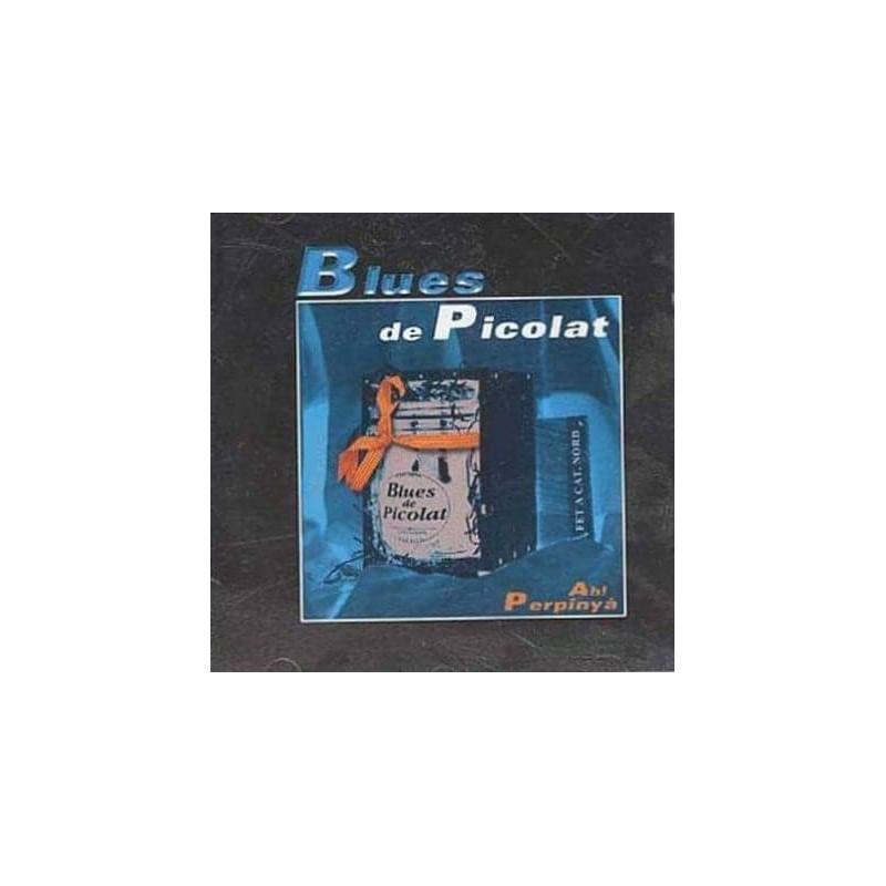"""Blues de Picolat """"Ah! Perpinyà"""""""