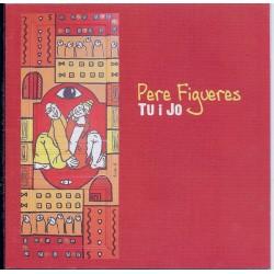 Pere Figueres Tu i Jo