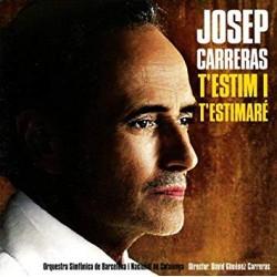 "Josep Carreras ""T'estim i..."