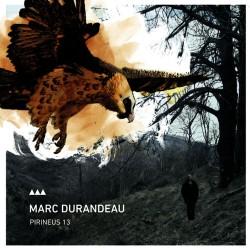 """Marc Durandeau """" Pirineus 13"""""""