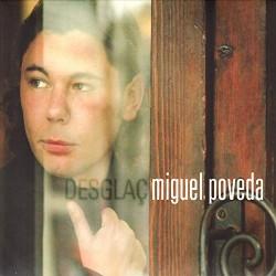 """Miguel Poveda """" Desglaç """""""