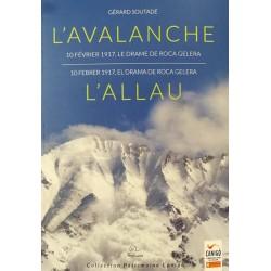 """Gérard Soutadé """"L'avalanche 10 février 1917, le drame de Roca Gelera"""""""