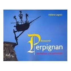 """Hélène Legrais """"Découvrir Perpignan, son histoire, son patrimoine"""""""