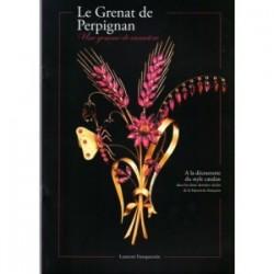 """Laurent Fonquernie """"Le Grenat de Perpignan"""""""