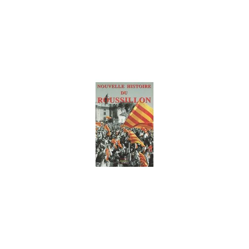 """Jean Sagnes """"Nouvelle Histoire du Roussilon"""""""