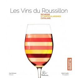 Les Vins du Roussillon.. Richesse et Particularismes Catalans