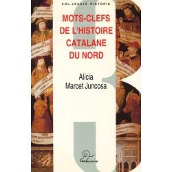 "Alicia Marcet Juncosa ""Mots-clefs de l'histoire Catalane du Nord"""