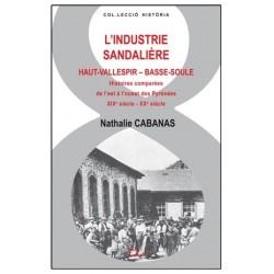 """Nathalie CABANAS """" L'industrie sandalière"""""""