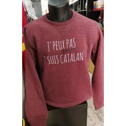 Sweat J'peux pas faire mieux je suis catalan bordeau