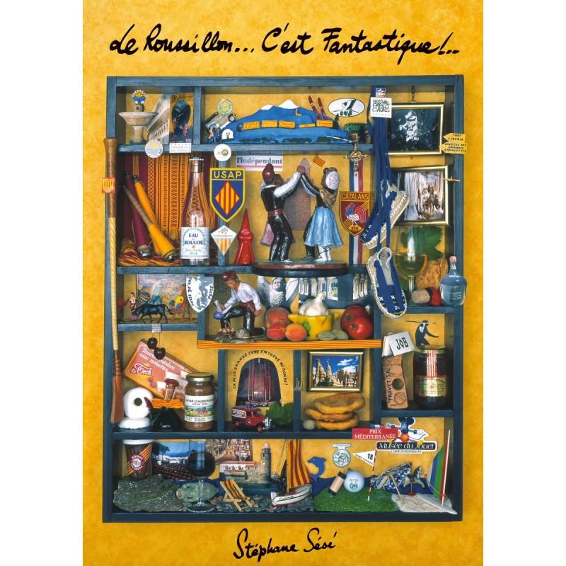 """Affiche """"Le Roussillon .... c'est Fantastique ! """""""