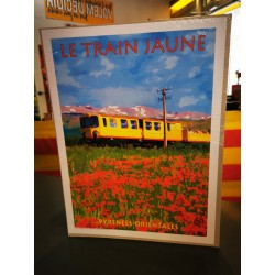 "poster of the ""train jaune""..."