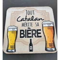 Dessous de verre Tout catalan mérite sa bière