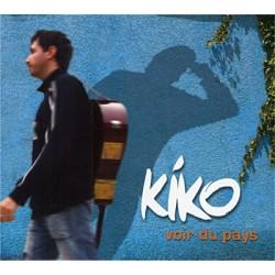 """Kiko """"Voir du Pays"""""""